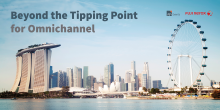 Beyond the Tipping Point for Omnichannel: An Exclusive Breakfast Event with RFi Group & Fuji Xerox in Singapore
