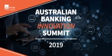 Australian Banking Innovation Summit 2019